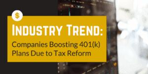 401k Trends Tax Reform