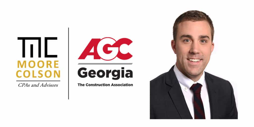 Moore Colson CPAs Advisors Adam Bateman Board Member Associated General Contractors of Georgia