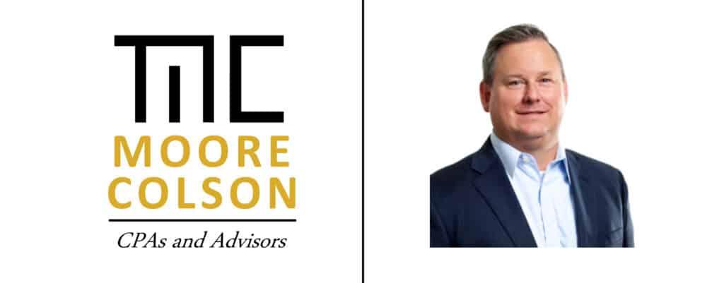 Moore Colson CPAs Advisors Admit Geoffrey Tirone to Transaction Services Partner Atlanta Georgia