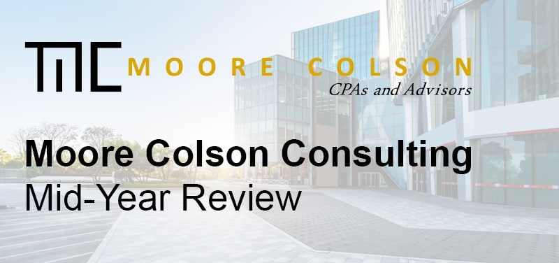 Moore Colson's Consulting Practice Releases its 2021 Mid-Year Highlights